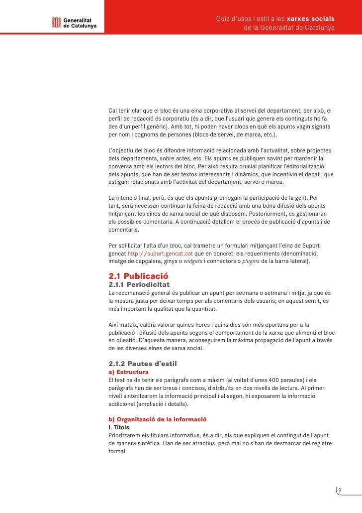 Guia d'usos i estil a les xarxes socials      de la Generalitat de Catalunya          II. Primer nivell de lectura      Ut...