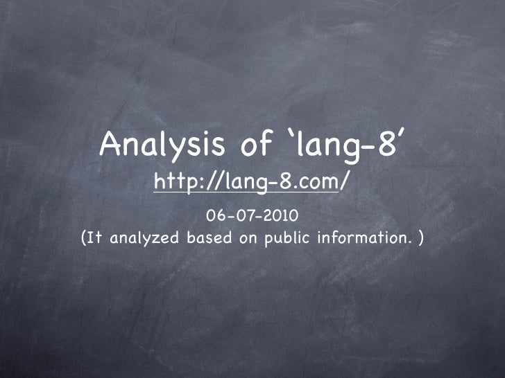 Analysis of 'lang-8'          http://lang-8.com/                06-07-2010 (It analyzed based on public information. )