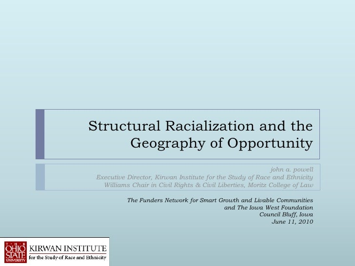 Structural Racialization and the      Geography of Opportunity                                                            ...