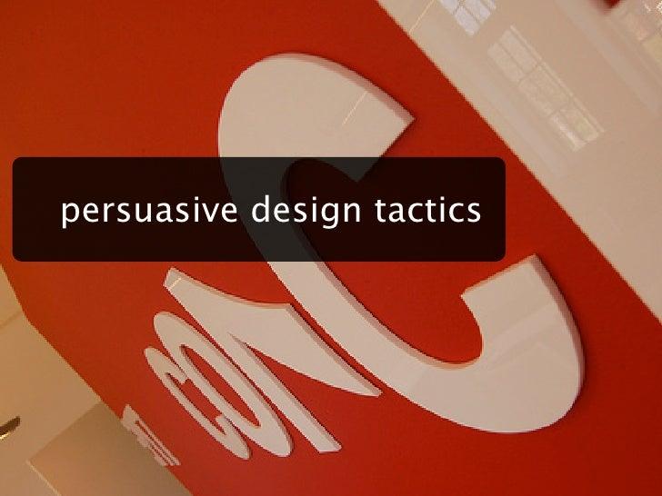 persuasive design tactics