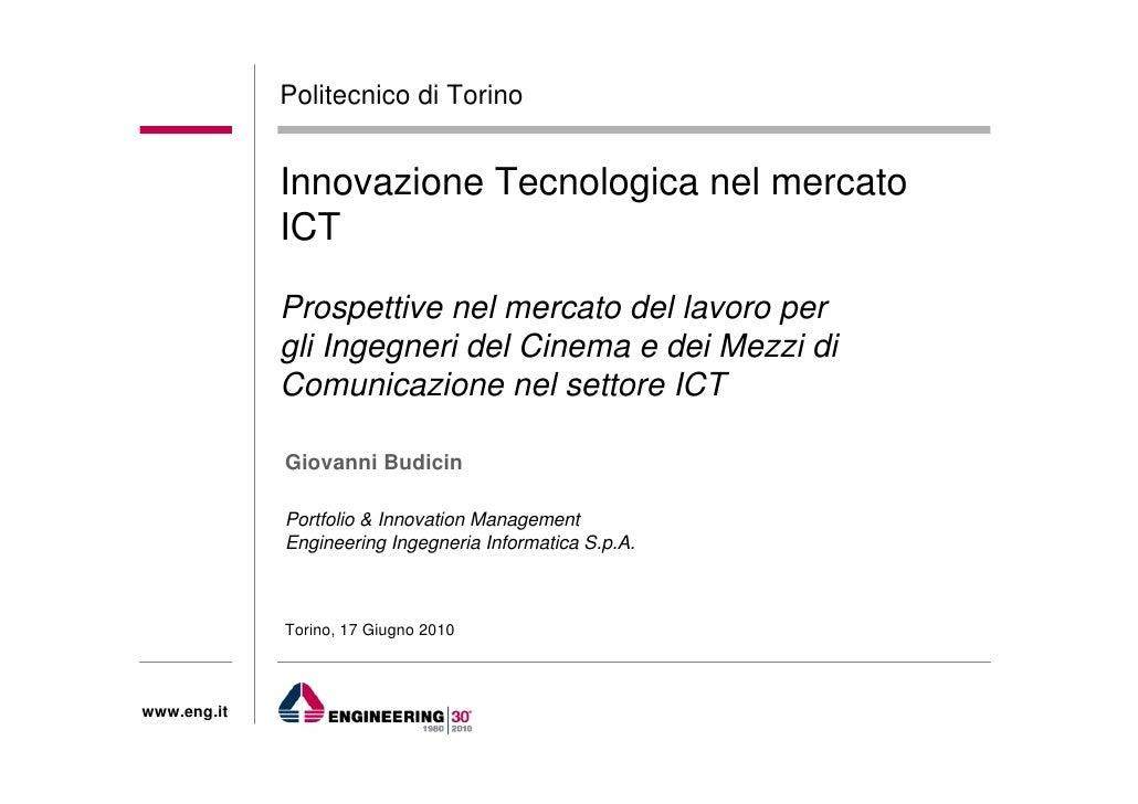Politecnico di Torino                Innovazione Tecnologica nel mercato              ICT               Prospettive nel me...