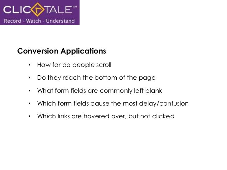 Conversion Applications<br /><ul><li>How far do people scroll