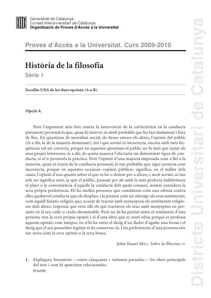 Districte Universitari de Catalunya Proves d'Accés a la Universitat. Curs 2009-2010   Història de la filosofia Sèrie 1  Es...