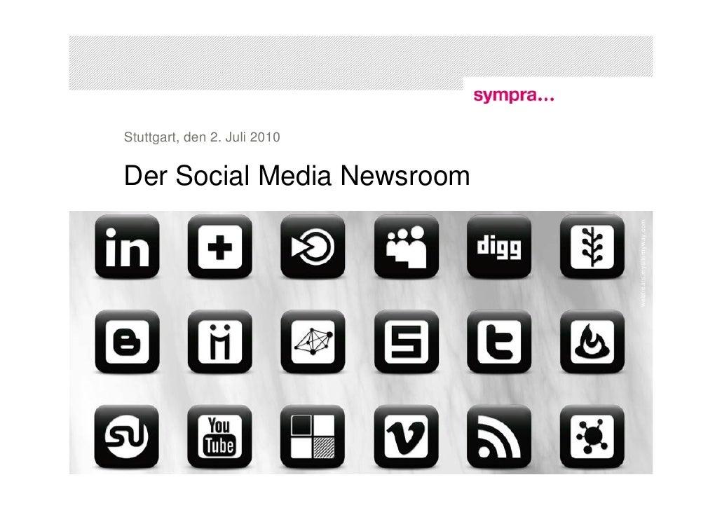 Stuttgart, den 2. Juli 2010   Der Social Media Newsroom                                                           webtreat...