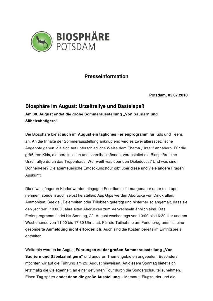 Presseinformation                                                                      Potsdam, 05.07.2010Biosphäre im Aug...