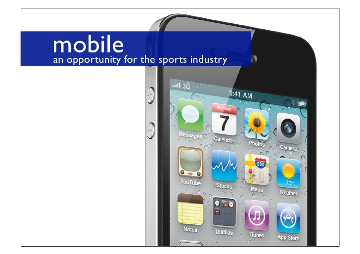 mobilefor the sports industry an opportunity