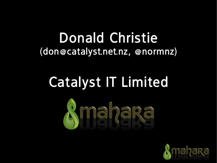 Donald Christie (don@catalyst.net.nz, @normnz)    Catalyst IT Limited