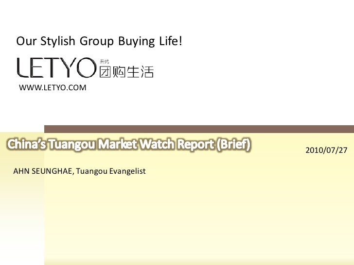 Our Stylish Group Buying Life!    WWW.LETYO.COM                                        2010/07/27  AHN SEUNGHAE, Tuangou E...