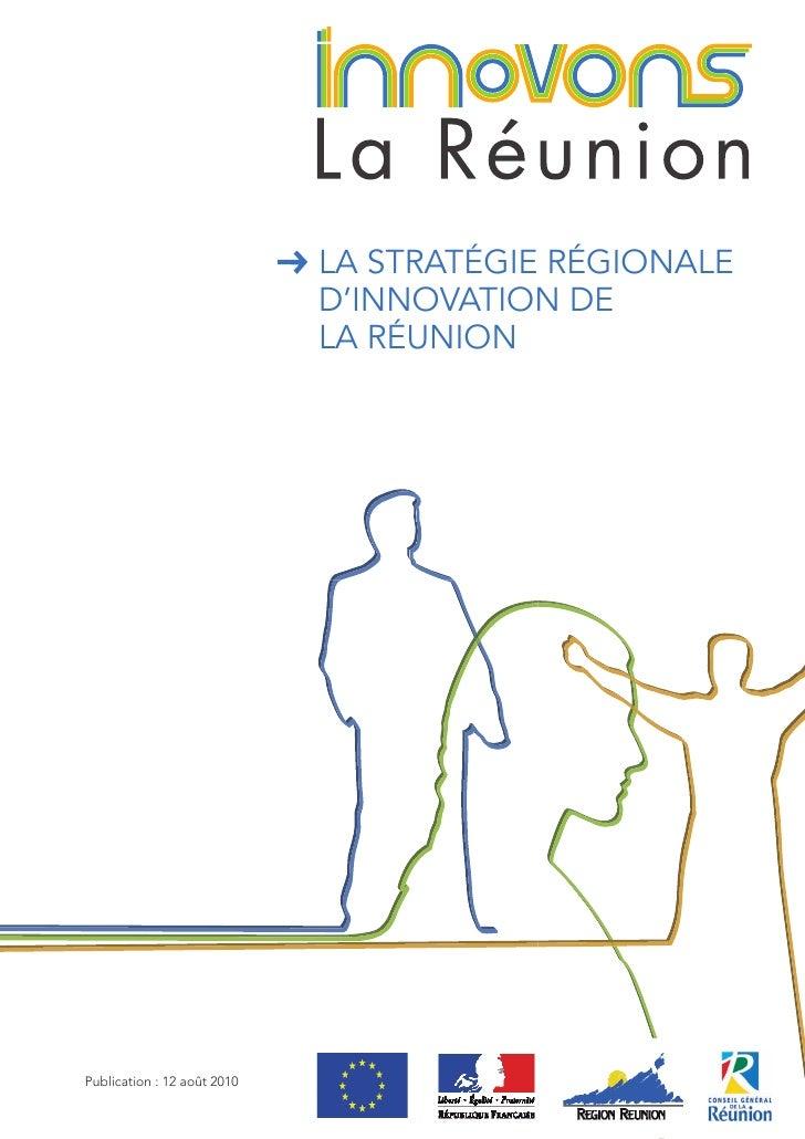 LA STRATÉGIE RÉGIONALE                             D'INNOVATION DE                             LA RÉUNIONPublication : 12 ...