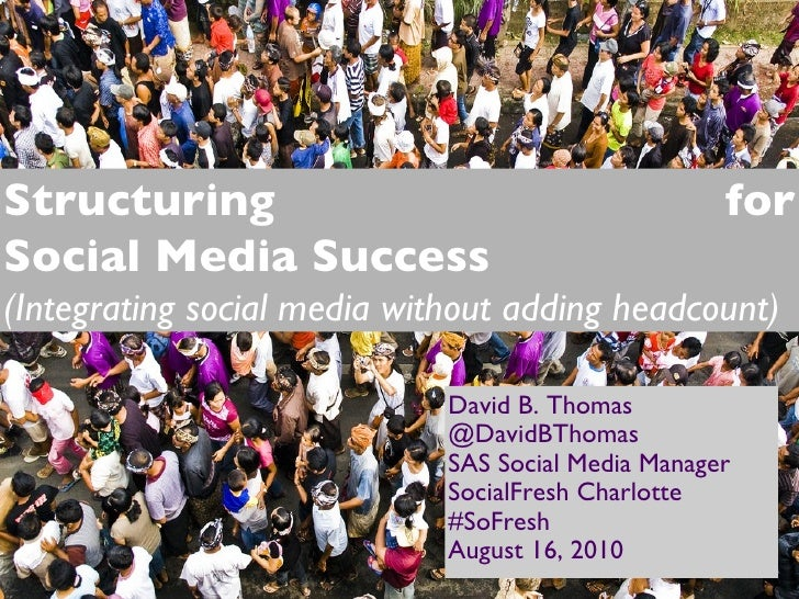 <ul><li>David B. Thomas </li></ul><ul><li>@DavidBThomas </li></ul><ul><li>SAS Social Media Manager </li></ul><ul><li>Socia...