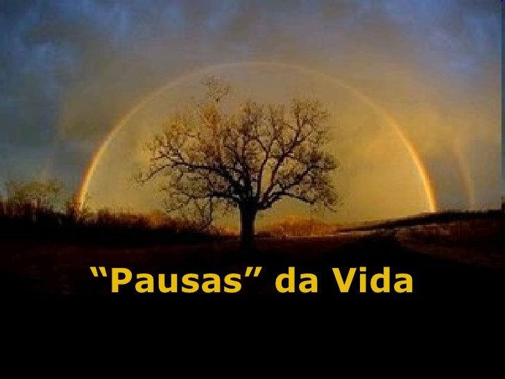 """"""" Pausas"""" da Vida"""