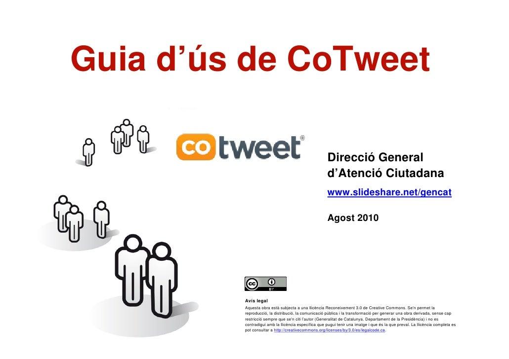 Com gestionar els seguidors    amb CoTweet                                  Direcció General d'Atenció                    ...