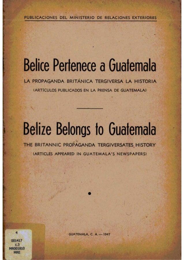 Belice Pertenece A Guatemala Publicacion 1947 Ministerio De Relacione