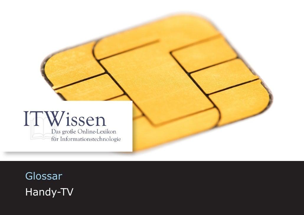 Handy-TV     Glossar Handy-TV                       1
