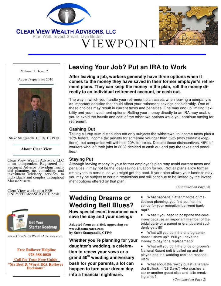 V IEWPOINT        Volume 1 Issue 2                                     Leaving Your Job? Put an IRA to Work               ...