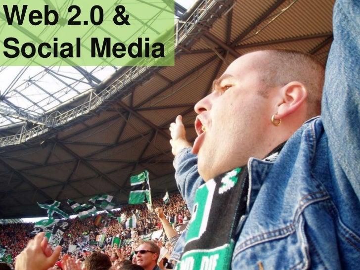Web 2.0 & Social Media<br />