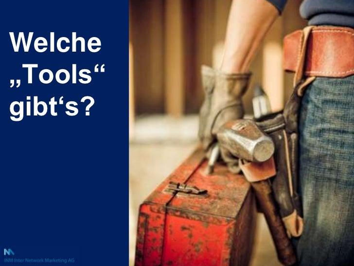 """Welche """"Tools"""" gibt's?<br />"""
