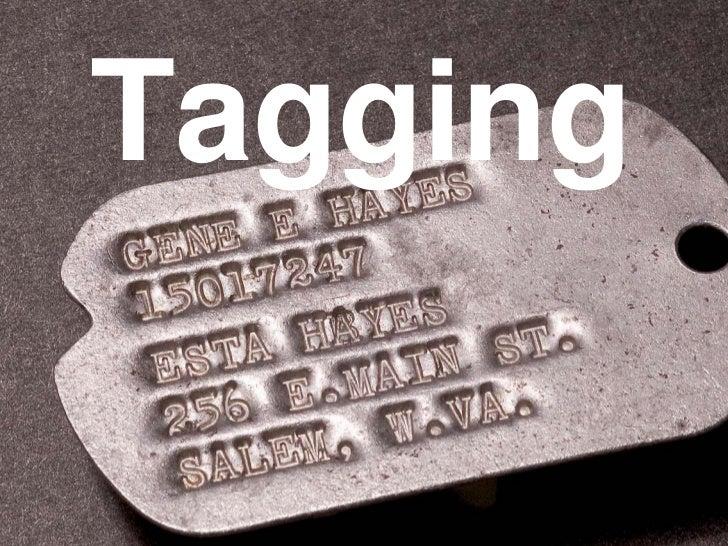 Tagging<br />