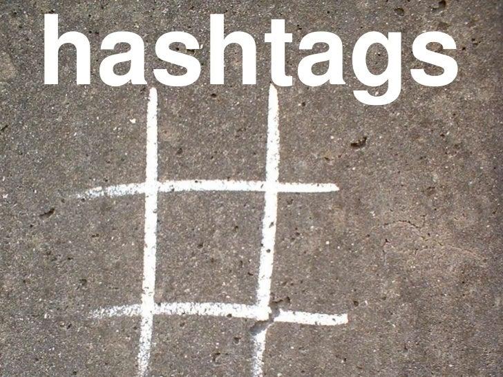hashtags<br />