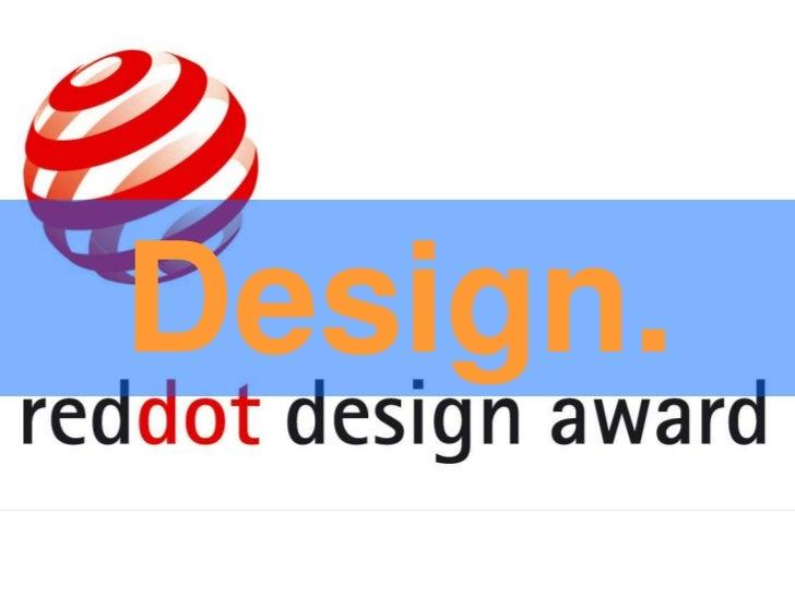 Design.<br />Design.<br />