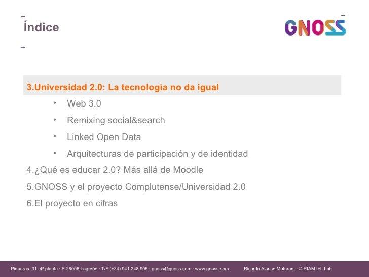 GNOSS Universidad 2.0: vida digital para aprender Slide 2
