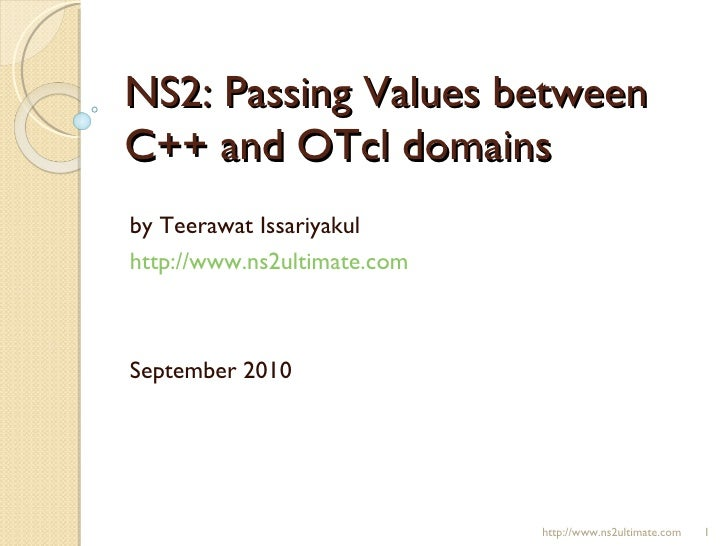 20100905 NS2: Passing Values Between C++ and OTcl