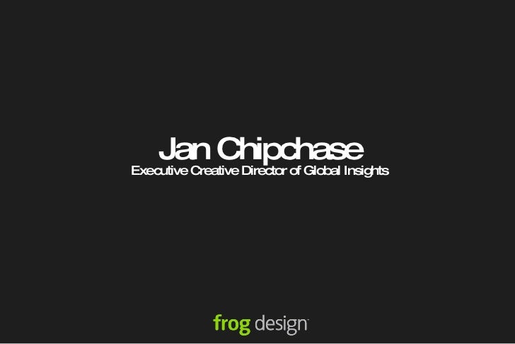Jan Chipchase Executive Creative Director of Global Insights