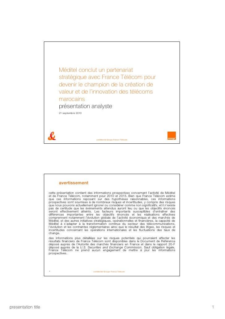 Méditel conclut un partenariat stratégique avec France Télécom pour devenir le champion de la création de valeur et de l'i...