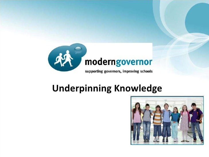 Underpinning Knowledge<br />