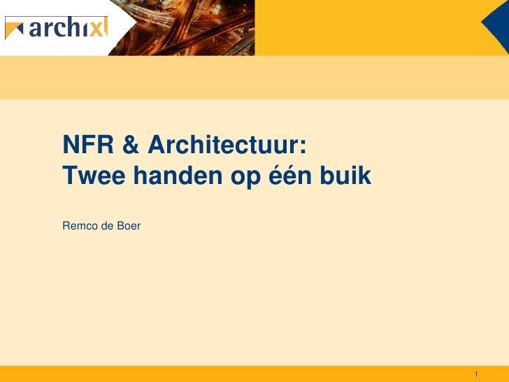 NFR & Architectuur: Twee handen op één buik Remco de Boer                               1