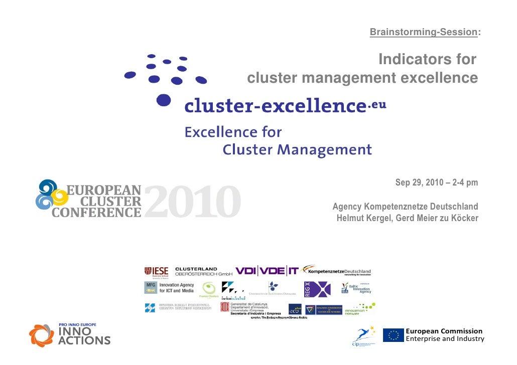 Brainstorming-Session:                  Indicators for cluster management excellence                               Sep 29,...