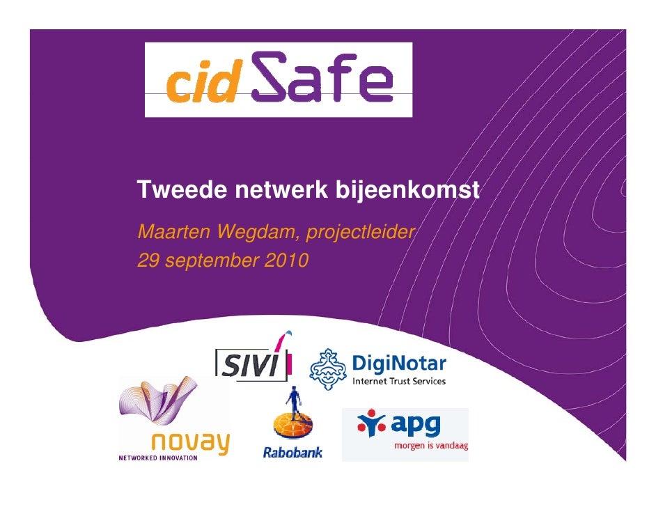 Tweede netwerk bijeenkomst Maarten Wegdam, projectleider 29 september 2010