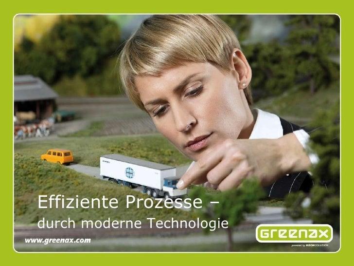 Effiziente Prozesse – durch moderne Technologie