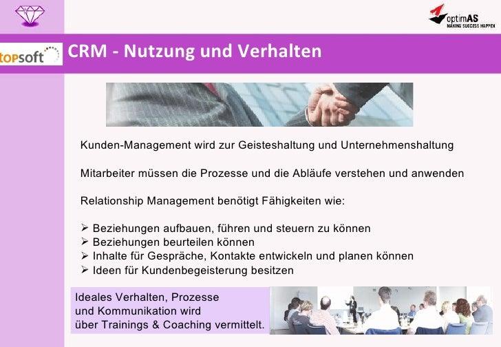 CRM - Nutzung und Verhalten <ul><li>Kunden-Management wird zur Geisteshaltung und Unternehmenshaltung </li></ul><ul><li>Mi...