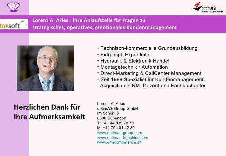 Lorenz A. Aries - Ihre Anlaufstelle für Fragen zu strategisches, operatives, emotionales Kundenmanagement <ul><li>Technisc...