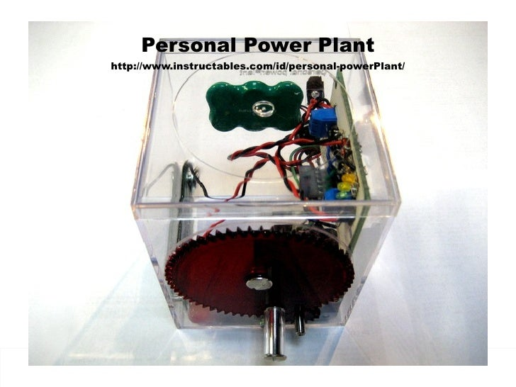 Personal Power Plant Httpinstructablesidpersonal Powerpl