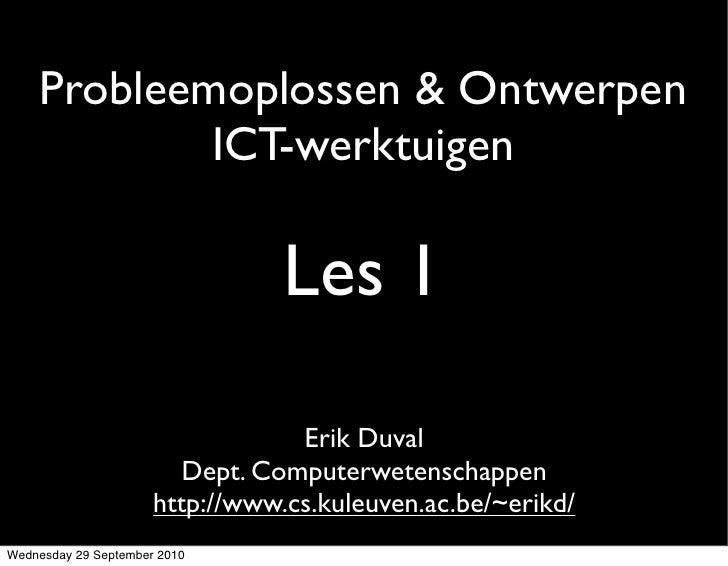 Probleemoplossen & Ontwerpen             ICT-werktuigen                                   Les 1                           ...