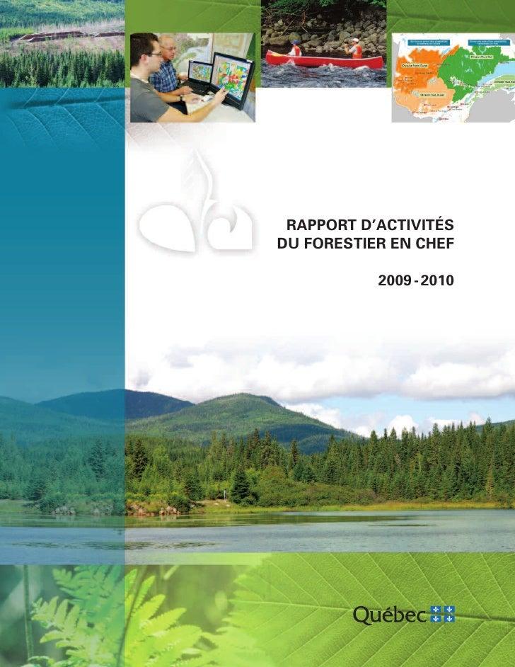 RAPPORT D'ACTIVITÉS DU FORESTIER EN CHEF             2009 - 2010