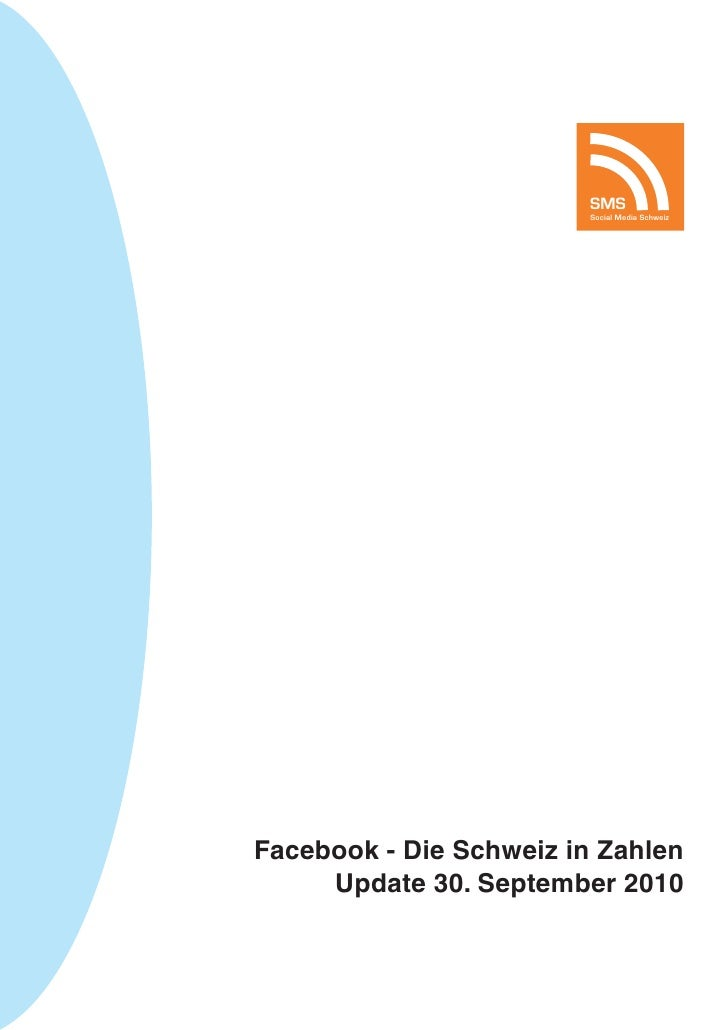 Update September 2010 - Facebook: Die Schweiz in Zahlen
