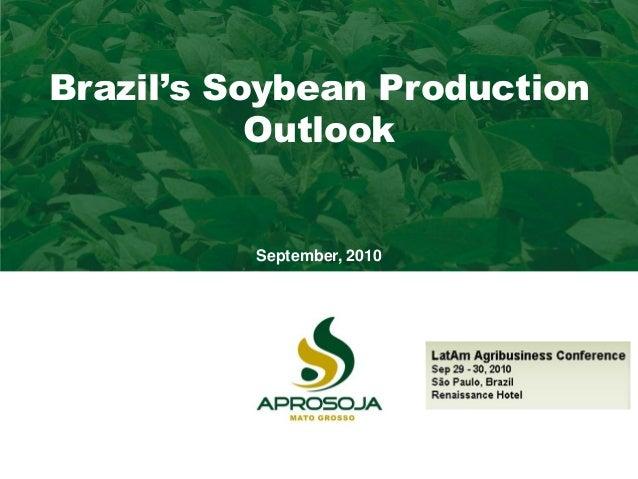 Almanaque AprosojaBrazil's Soybean Production Outlook September, 2010