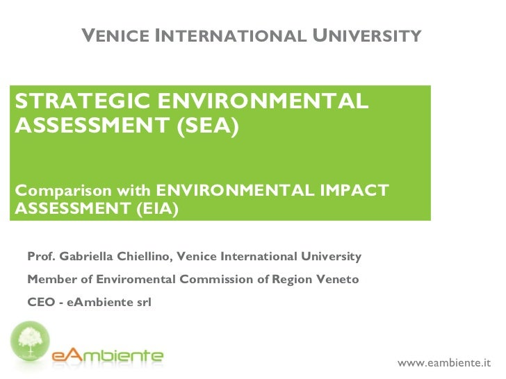 the application purpose scopes and impacts of the strategic environmental assessment sea May present the risk for adverse environmental impacts environmental assessment (sea) on climate risk assessment and management in scopes of.