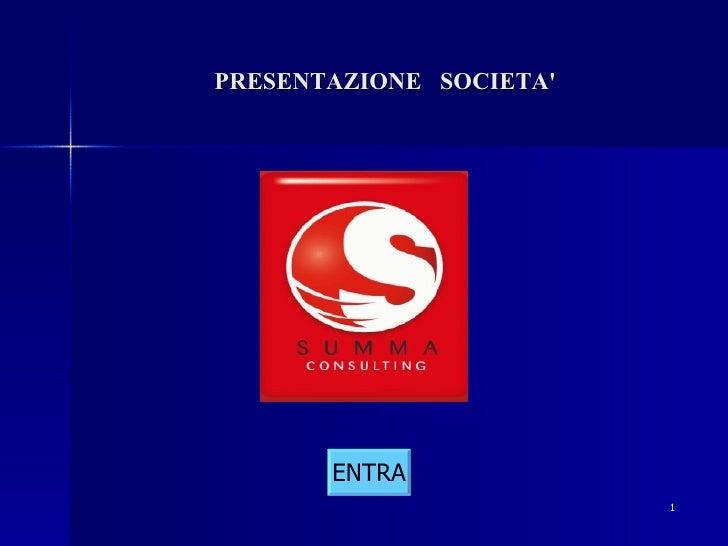 PRESENTAZIONE  SOCIETA' ENTRA