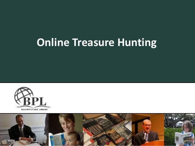Online Treasure Hunting