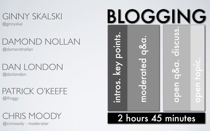 GINNY SKALSKI @ginnyskal    DAMOND NOLLAN @damondnollan    DAN LONDON @danlondon   PATRICK O'KEEFE @ifroggy    CHRIS MOODY...