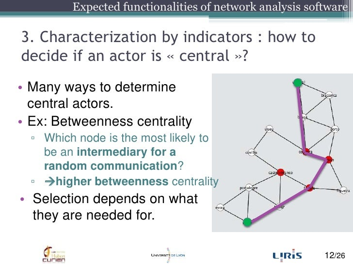 3. Characterization by indicators : how to decide if an actoris «central»?<br />Many ways to determine central actors.<b...