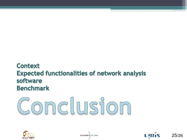 ContextExpected functionalities of network analysis softwareBenchmarkConclusion<br />