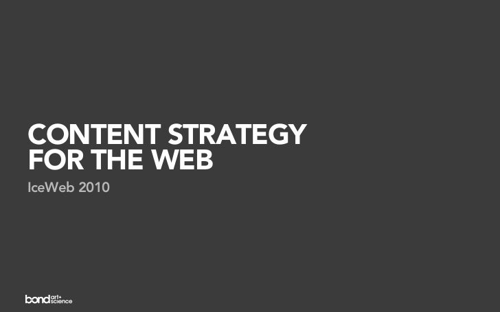 CONTENT STRATEGYFOR THE WEBIceWeb 2010
