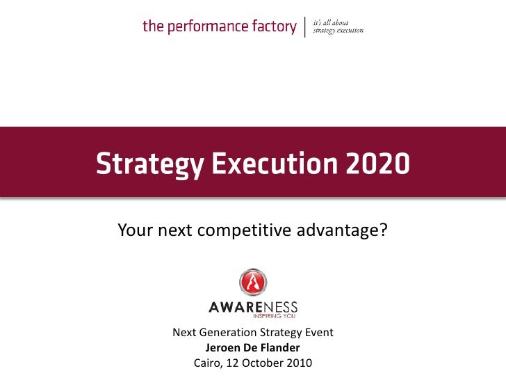 Strategy_Execution_as_a_competitive_advantage:_slides_Egypt_event_Jeroen_De_Flander
