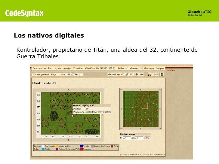 Los nativos digitales Kontrolador, propietario de Titán, una aldea del 32. continente de Guerra Tribales