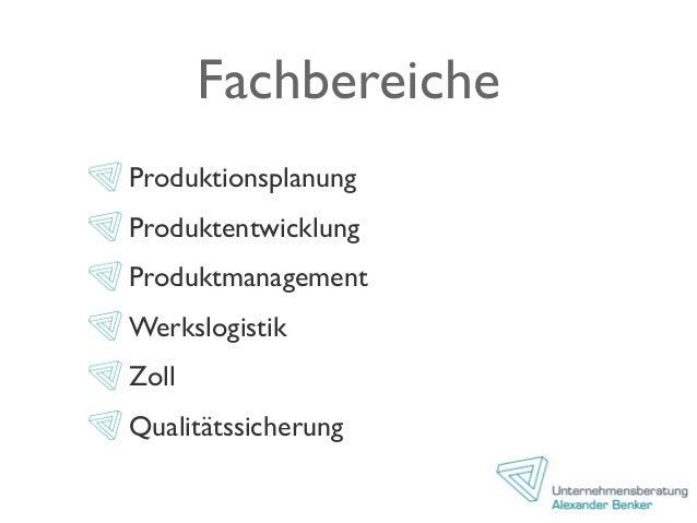 Fachbereiche Produktionsplanung Produktentwicklung Produktmanagement Werkslogistik Zoll Qualitätssicherung